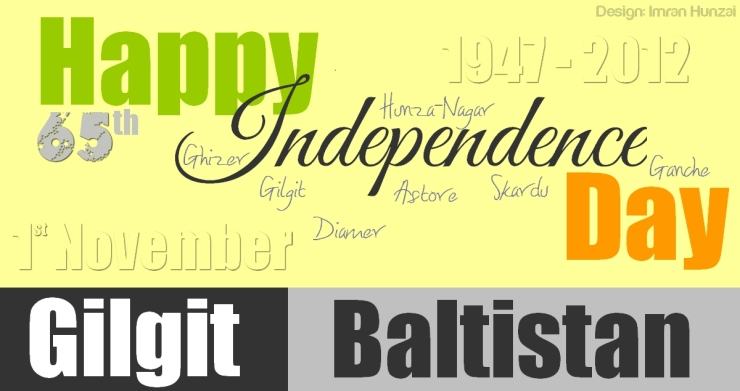 Happy Independence Day of Gilgit-Baltistan